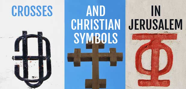 Crosses and Christian symbols in Jerusalem