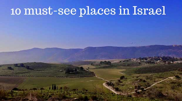 10-must-see-places-in-israel