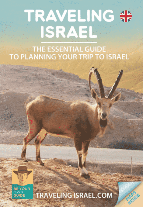 The essential guide to planning your trip to Israel